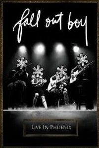 Cover Fall Out Boy - Live In Phoenix [DVD]
